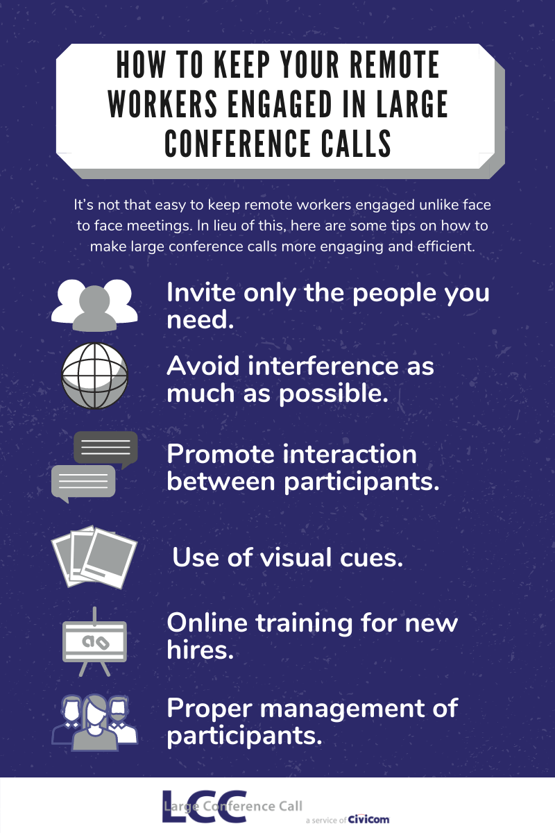 How to Keep Your Remote Workers Engaged in Large Conference Calls - Infog
